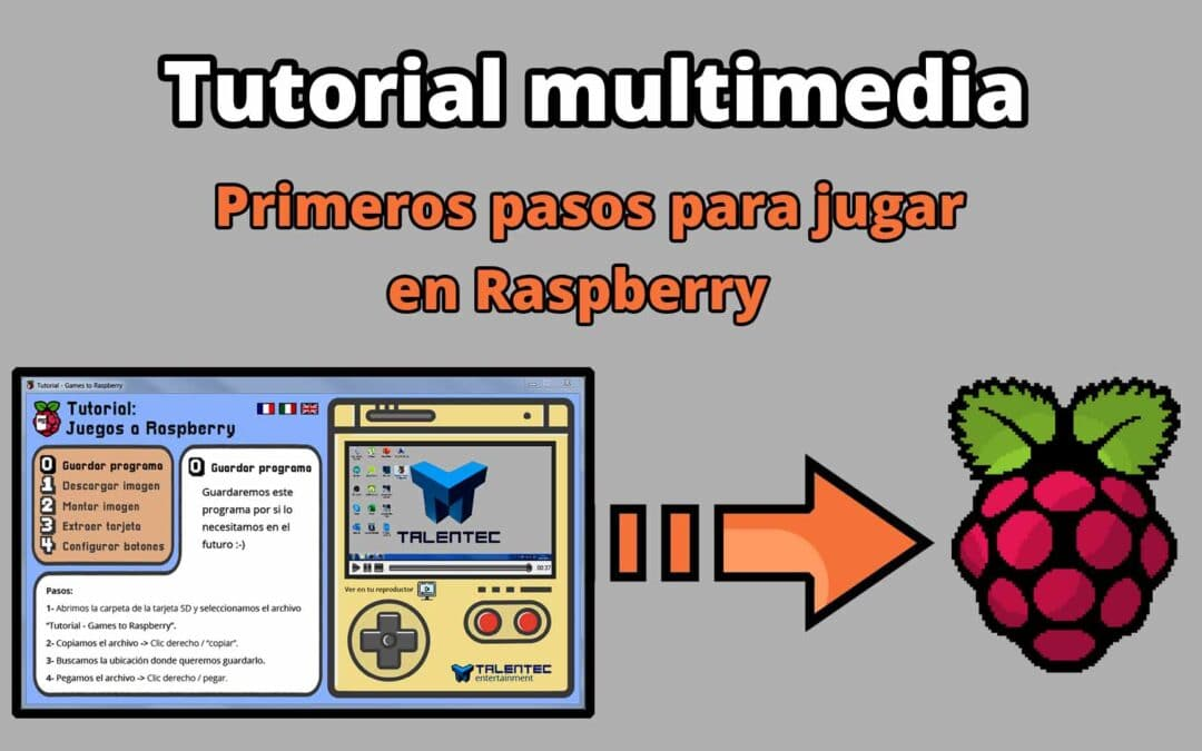 """Games to Raspberry"" – Primeros pasos para jugar en Raspberry [Tutorial multimedia descargable]"