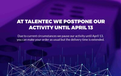 AT TALENTEC WE POSTPONED OUR ACTIVITY UNTIL APRIL 13